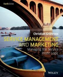 Service Management and Marketing av Christian Gronroos (Heftet)