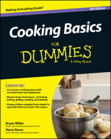 Cooking Basics For Dummies av Marie Rama, Bryan Miller og Dummies (Heftet)