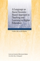 A Language as Social Semiotic Based Approach to Teaching and Learning in Higher Education av Caroline Coffin og Jim Donahue (Heftet)