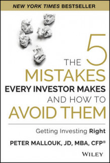5 Mistakes Every Investor Makes and How to Avoid Them av Peter Mallouk (Innbundet)