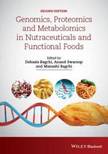 Genomics, Proteomics and Metabolomics in Nutraceuticals and Functional Foods av Francis Lau (Innbundet)