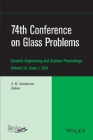 74th Conference on Glass Problems: Issue 1 (Innbundet)