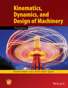 Kinematics, Dynamics, and Design of Machinery av Kenneth J. Waldron, Gary L. Kinzel og Sunil K. Agrawal (Innbundet)