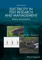 Electricity in Fish Research and Management av W. R. C. Beaumont og Bill Beaumont (Innbundet)