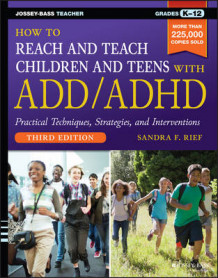 How to Reach and Teach Children and Teens with ADD/ADHD av Sandra F. Rief (Heftet)