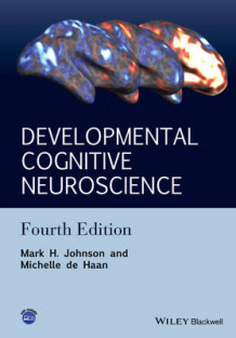 Developmental Cognitive Neuroscience av Mark H. Johnson og Michelle de Haan (Innbundet)