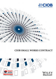 Ciob Small Works Contract av Chartered Institute of Building (Heftet)