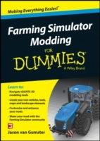 Farming Simulator Modding For Dummies av Jason Van Gumster og Christian Ammann (Heftet)