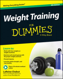 Weight Training For Dummies av LaReine Chabut, Liz Neporent, Suzanne Schlosberg og Shirley J. Archer (Heftet)