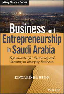 Business and Entrepreneurship in Saudi Arabia av Edward Burton (Innbundet)