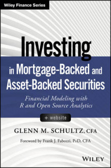 Investing in Mortgage-Backed and Asset-Backed Securities av Glenn M. Schultz (Innbundet)