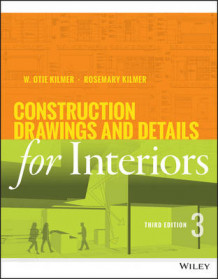Construction Drawings and Details for Interiors av Rosemary Kilmer og W. Otie Kilmer (Heftet)
