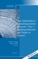 New Scholarship in Critical Quantitative Research: Studying Institutions and People in Context Part 1 av I. R. (Heftet)