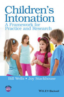 Children's Intonation av Bill Wells og Joy Stackhouse (Heftet)