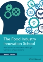The Food Industry Innovation School av Helmut Traitler (Innbundet)