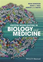 Protein Moonlighting in Biology and Medicine av Mario A. Fares og Brian Henderson (Innbundet)
