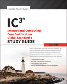IC3: Internet and Computing Core Certification Global Standard 4 Study Guide av Ciprian Adrian Rusen, Joli Ballew og Michael Harwood (Heftet)