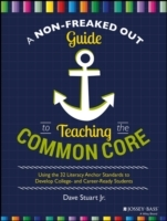 A Non-Freaked Out Guide to Teaching the Common Core av Dave Stuart (Heftet)