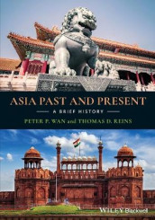 Asia Past and Present av Thomas D. Reins og Peter P. Wan (Heftet)