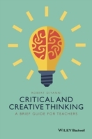 Critical and Creative Thinking av Robert J. DiYanni (Heftet)