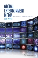 Global Entertainment Media: A Critical Introduction av Lee Artz (Heftet)