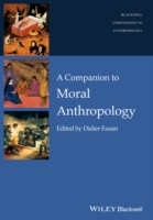 A Companion to Moral Anthropology (Heftet)