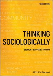 Thinking Sociologically av Zygmunt Bauman og Tim May (Heftet)