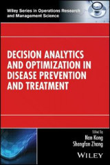 Omslag - Decision Analytics and Optimization in Disease Prevention and Treatment