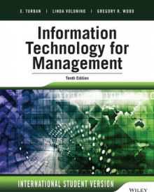 Information Technology for Management av Efraim Turban, Linda Volonino og Gregory R. Wood (Heftet)