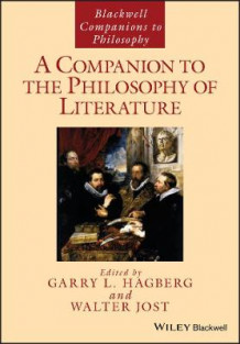 A Companion to the Philosophy of Literature (Heftet)