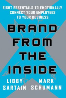 Brand from the Inside av Libby Sartain og Mark Schumann (Heftet)