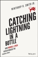Catching Lightning in a Bottle av Winthrop H. Smith (Innbundet)