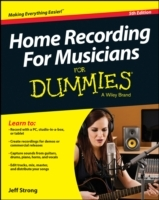 Home Recording for Musicians for Dummies, 5th Edition av Jeff Strong (Heftet)