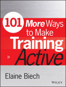 101 More Ways to Make Training Active av Elaine Biech, Mel Silberman og Carol Auerbach (Heftet)