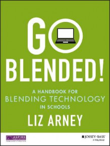 Go Blended av Liz Arney (Heftet)