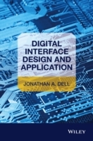 Digital Interface Design and Application av Jonathan A. Dell (Innbundet)