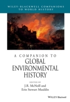 A Companion to Global Environmental History (Heftet)
