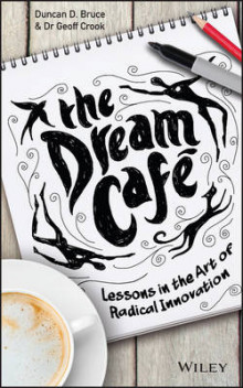 The Dream Cafe av Duncan W. Bruce og Geoff Crook (Innbundet)
