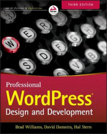 Professional WordPress av Brad Williams, David Damstra og Hal Stern (Heftet)