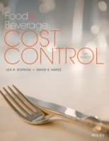 Food and Beverage Cost Control, Sixth Edition av Lea R. Dopson og David K. Hayes (Innbundet)