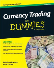 Currency Trading For Dummies av Kathleen Brooks, Brian Dolan og Consumer Dummies (Heftet)