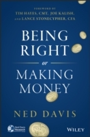 Being Right or Making Money av Ned Davis (Innbundet)