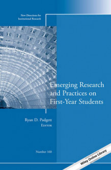 Emerging Research and Practices on First-Year Students (Heftet)
