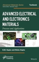 Advanced Electrical and Electronics Materials av K. M. Gupta og Nishu Gupta (Innbundet)
