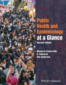 Public Health and Epidemiology at a Glance av Margaret Somerville, K. Kumaran og Rob Anderson (Heftet)