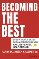 Becoming the Best av Harry M. Kraemer (Innbundet)