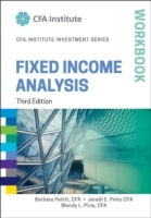 Fixed Income Analysis Workbook av Jerald E. Pinto, Barbara S. Petitt, Wendy L. Pirie og Frank J. Fabozzi (Heftet)