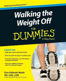Walking the Weight Off for Dummies av Erin Palinski-Wade (Heftet)