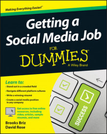 Getting a Social Media Job for Dummies av Brooks Briz og David Rose (Heftet)
