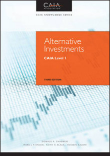 Alternative Investments: CAIA Level 1 av Mark J. P. Anson, Donald R. Chambers, Keith H. Black, Hossein Kazemi og CAIA Association (Innbundet)